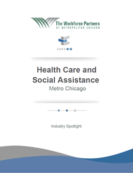 Health Care and Social Assitance Industry Spotlight